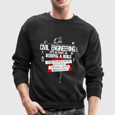 Civil Engineering Shirts - Crewneck Sweatshirt