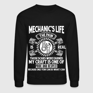 The Mechanic's Life T Shirt - Crewneck Sweatshirt