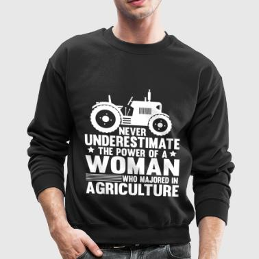 A Woman Who Majored In Agriculture T Shirt - Crewneck Sweatshirt