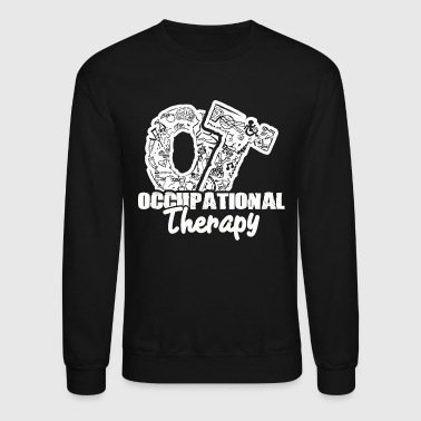 Occupational Therapy - Crewneck Sweatshirt