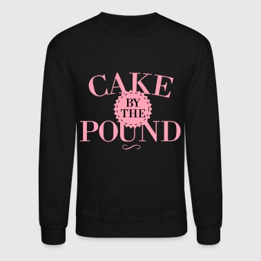 Cake By The Pound - Crewneck Sweatshirt
