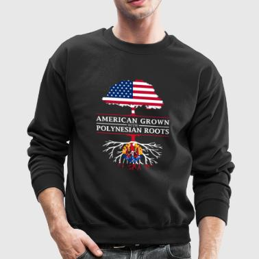 American Grown with French Polynesian Roots French Polynesia Design - Crewneck Sweatshirt