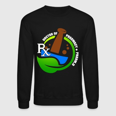 PHARMACIST TEE SHIRT - Crewneck Sweatshirt