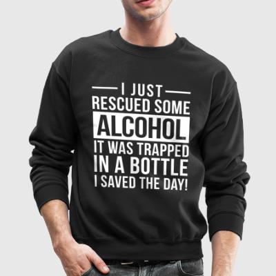 I just rescued some alcohol - Crewneck Sweatshirt
