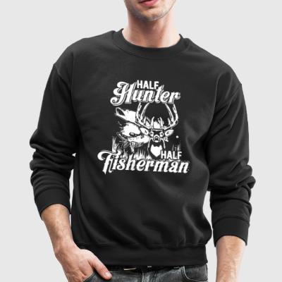 Half Hunter Half Fisherman Shirt - Crewneck Sweatshirt