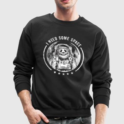 Panda Bear Astronaut Outer Space Moon Cool Saying - Crewneck Sweatshirt