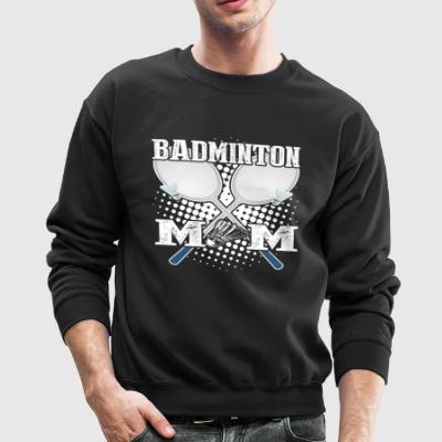 BADMINTON MOM SHIRT - Crewneck Sweatshirt