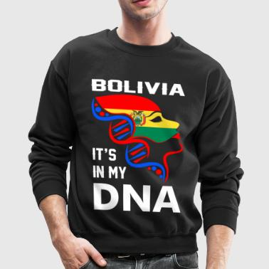 Bolivia Its In My DNA - Crewneck Sweatshirt