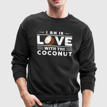 In Love With The Coconut Shirt - Crewneck Sweatshirt