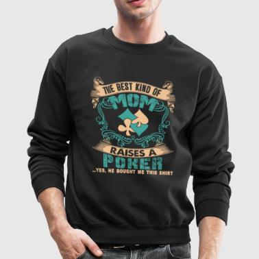 Poker Mom Shirt - Crewneck Sweatshirt