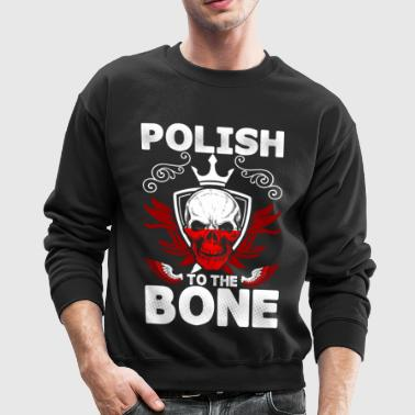 Polish To The Bone - Crewneck Sweatshirt