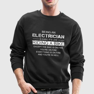 Being An Electrician Is Easy Like Riding A Bike - Crewneck Sweatshirt