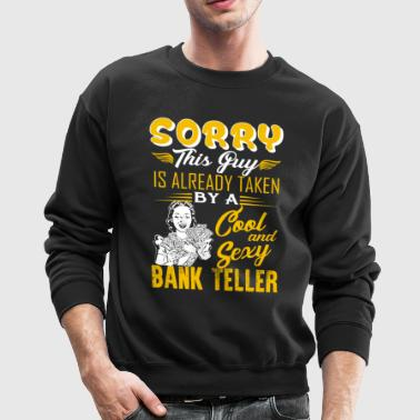 Bank Teller Shirt - Crewneck Sweatshirt