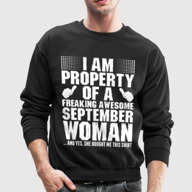 Im Property Of A Awesome September Woman - Crewneck Sweatshirt