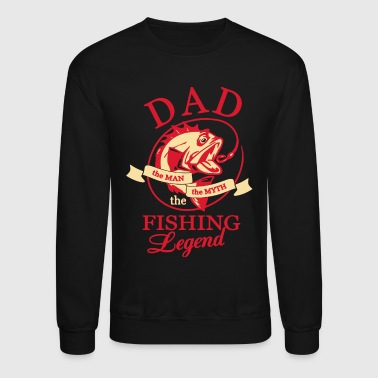DAD FISHING LEGEND BACK SIDE SHIRT - Crewneck Sweatshirt