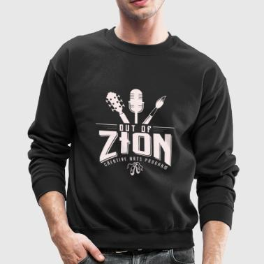 Out of Zion - Crewneck Sweatshirt