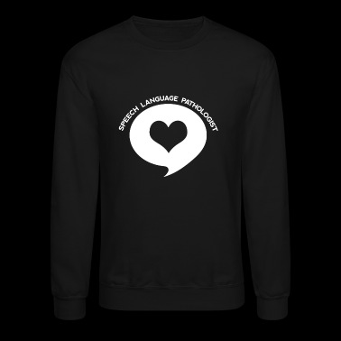 Speech Language Pathologist Heart Shirt - Crewneck Sweatshirt