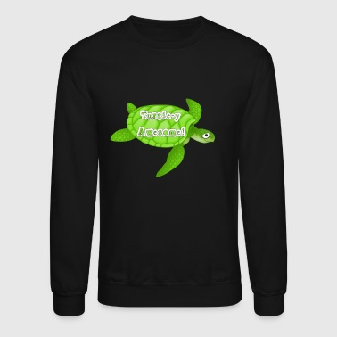 Turtle-y Awesome! - Crewneck Sweatshirt