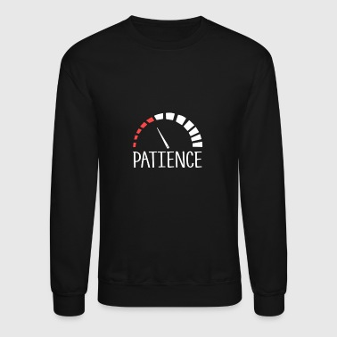 Patience level - Crewneck Sweatshirt