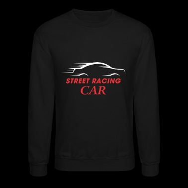 Street Racing Car - Crewneck Sweatshirt