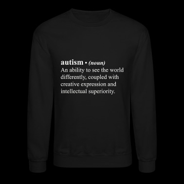 Autism awareness - Autism Definition Autism Awar - Crewneck Sweatshirt