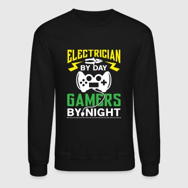 Electrician by Day Gamers by Night - Crewneck Sweatshirt