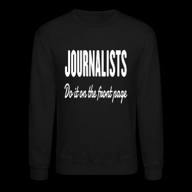 Journalists - Crewneck Sweatshirt