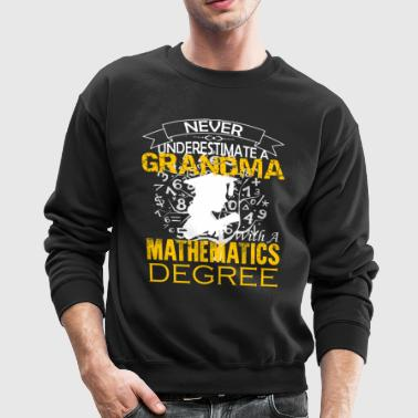 Mathematics Grandma Shirt - Crewneck Sweatshirt