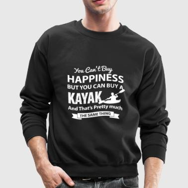 Kayak - Can't buy happiness but you can buy a k - Crewneck Sweatshirt