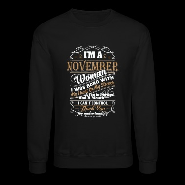 I'm A November Woman - Crewneck Sweatshirt