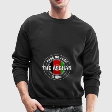 Have No Fear The Afghan Is Here - Crewneck Sweatshirt