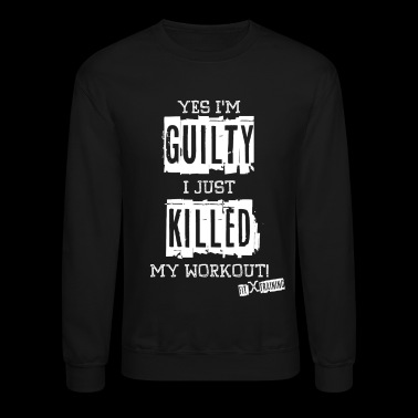 Yes I'm Guilty - WT - FITx - Crewneck Sweatshirt