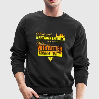 network engineer sleep with a network engineer - Crewneck Sweatshirt