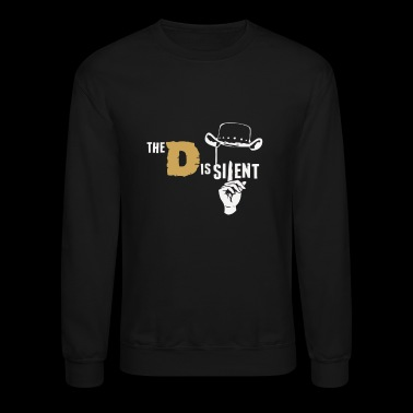 The D is Silent - Crewneck Sweatshirt