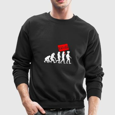 Black Lives Matter Evolution - Crewneck Sweatshirt