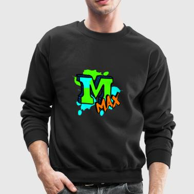 Max To The Max - Crewneck Sweatshirt