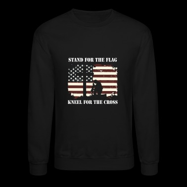 Stand For The Flag Kneel For The Cross - Crewneck Sweatshirt