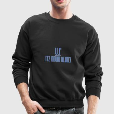 ITZ DAVID VLOGS VLOG FAMIY - Crewneck Sweatshirt