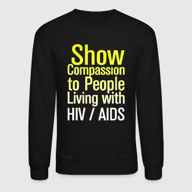 AIDS Awareness HIV AIDS - Crewneck Sweatshirt