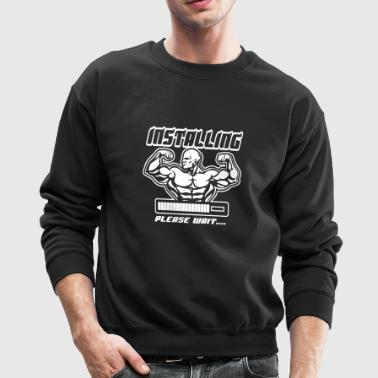 Installing Muscle Please Wait - Crewneck Sweatshirt