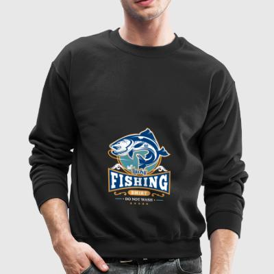 Lucky Fishing Shirt Do Not Wash Outdoor Fisherman - Crewneck Sweatshirt