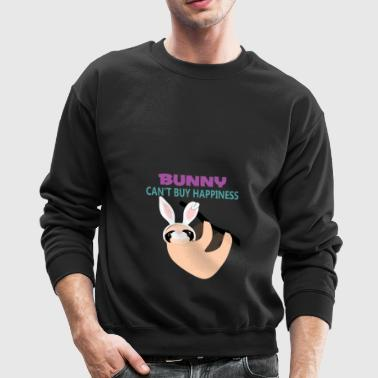 Bunny cant buy happiness Easter sloth - Crewneck Sweatshirt