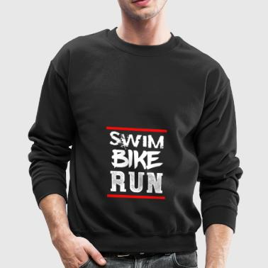 Swim Bike Run Triathlon T-Shirt Triathlete Gift - Crewneck Sweatshirt