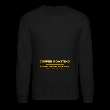 coffee roasting - Crewneck Sweatshirt