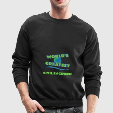 CIVIL ENGINEER - Crewneck Sweatshirt