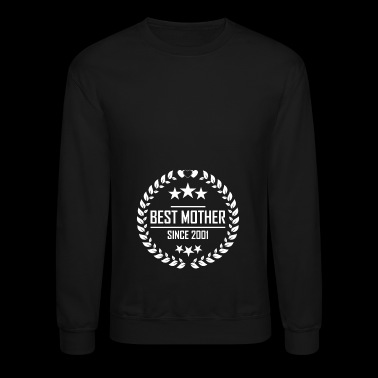 Best mother since 2001 - Crewneck Sweatshirt
