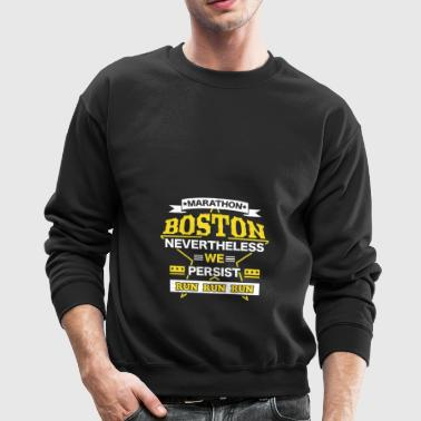 Boston Nevertheless Persist Marathon - Crewneck Sweatshirt