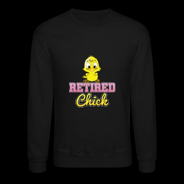 Retired Chick - Crewneck Sweatshirt