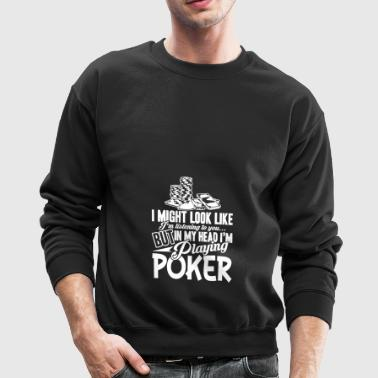 Playing Poker T Shirt - Crewneck Sweatshirt
