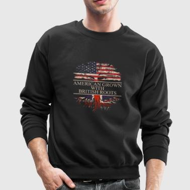 american grown with british roots - Crewneck Sweatshirt